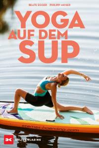 Yoga auf dem SUP - Philipp Moser